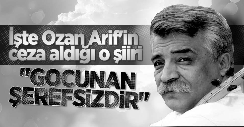 İşte Ozan Arif'in Ceza Aldığı O Şiiri