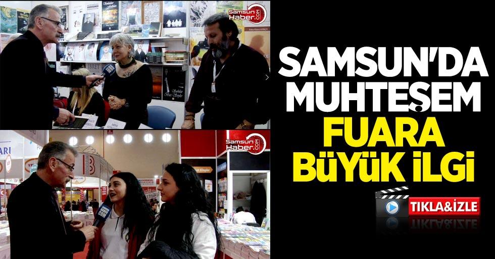 Samsun'da muhteşem fuara büyük ilgi