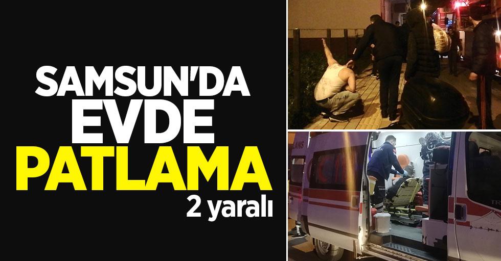 Samsun'da evde patlama: 2 yaralı