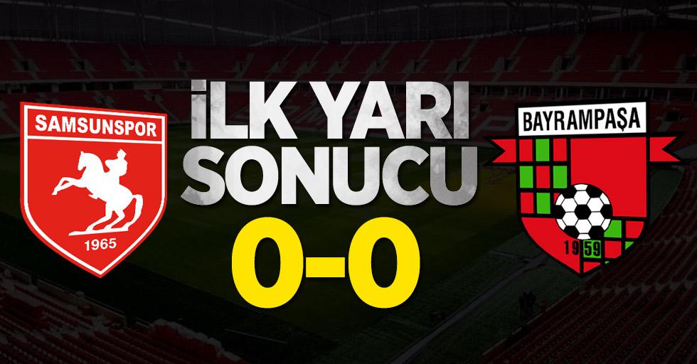 Samsunspor 0-0 Bayrampaşa (Devre arası)