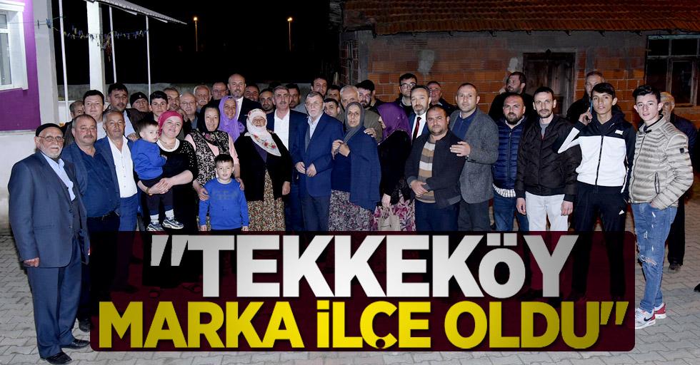 """""""Tekkeköy marka ilçe oldu"""""""