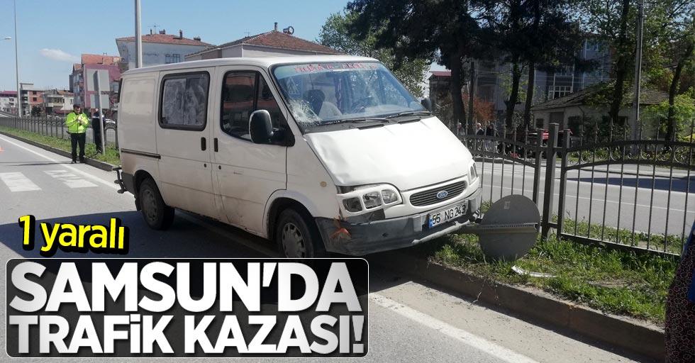 Samsun'da trafik kazası! 1 yaralı