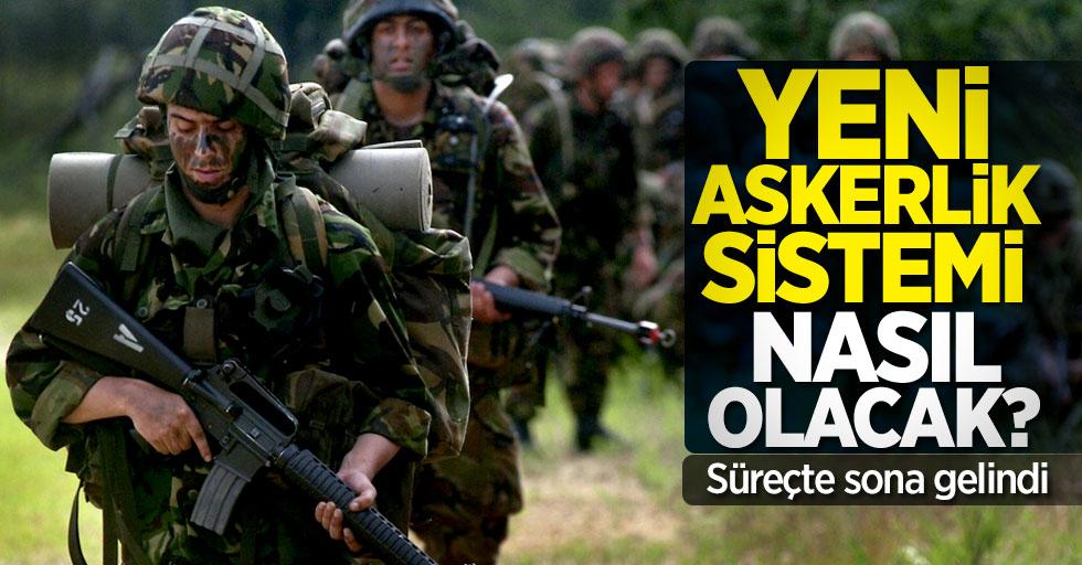 Yeni askerlik sistemi nasıl olacak? Sistemde sona gelindi