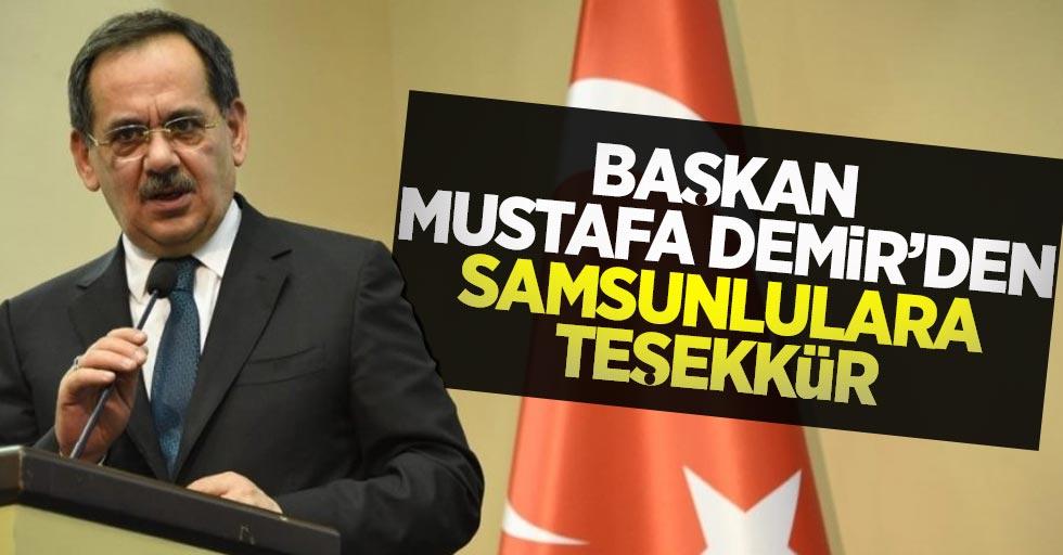 Başkan Mustafa Demir'den Samsunlulara teşekkür