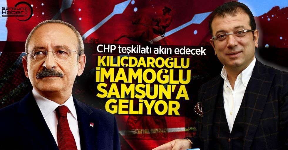 Kemal Kılıçdaroğlu, Ekrem İmamoğlu Samsun'a geliyor! CHP Samsun'a akın ediyor