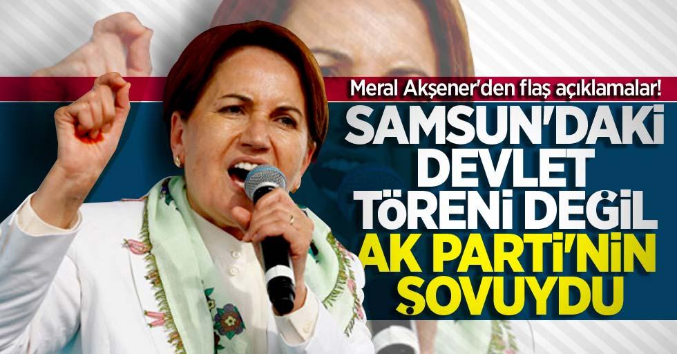 Meral Akşener'den Samsun'daki 19 Mayıs töreni açıklaması