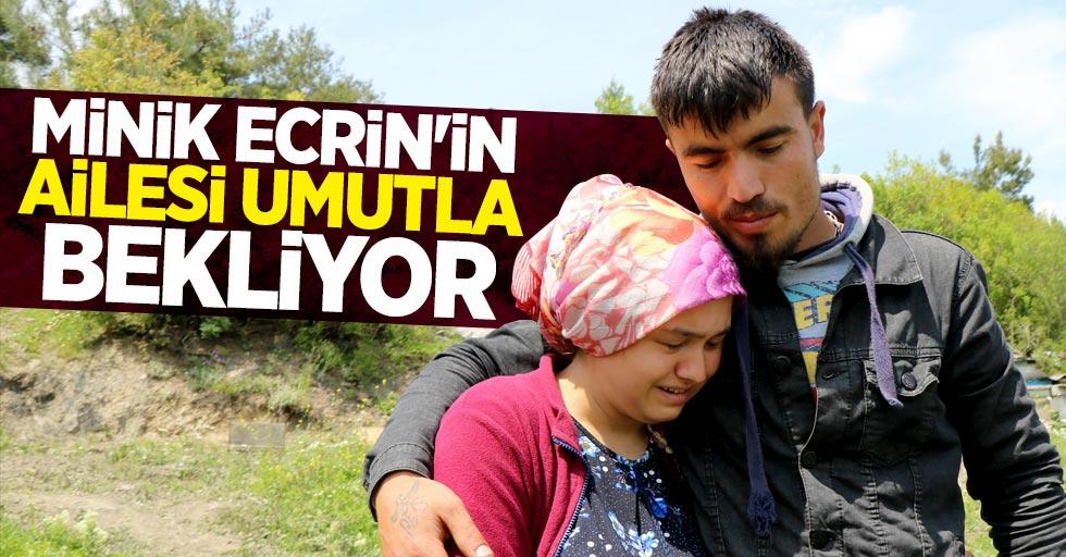 Samsun'da kaybolan minik Ecrin'in ailesi umutla bekliyor