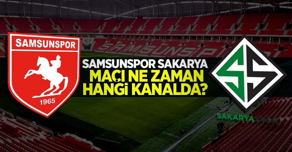 Samsunspor – Sakarya maçı ne zaman hangi kanalda