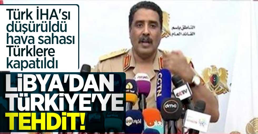Libya'dan Türkiye'ye tehdit! Türk İHA'sı düşürüldü hava sahası Türklere kapatıldı