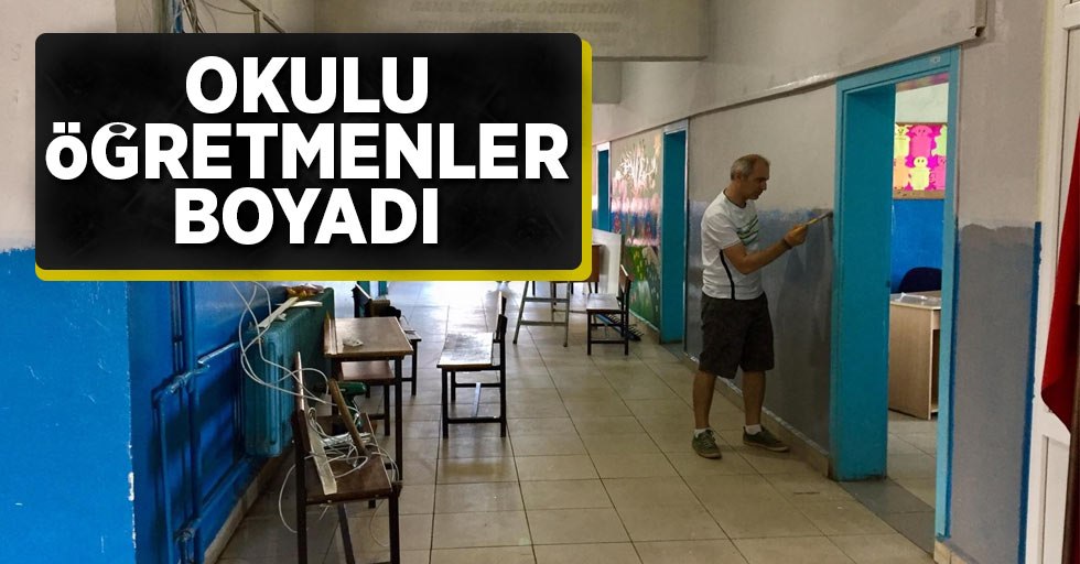 Okulu öğretmenler boyadı