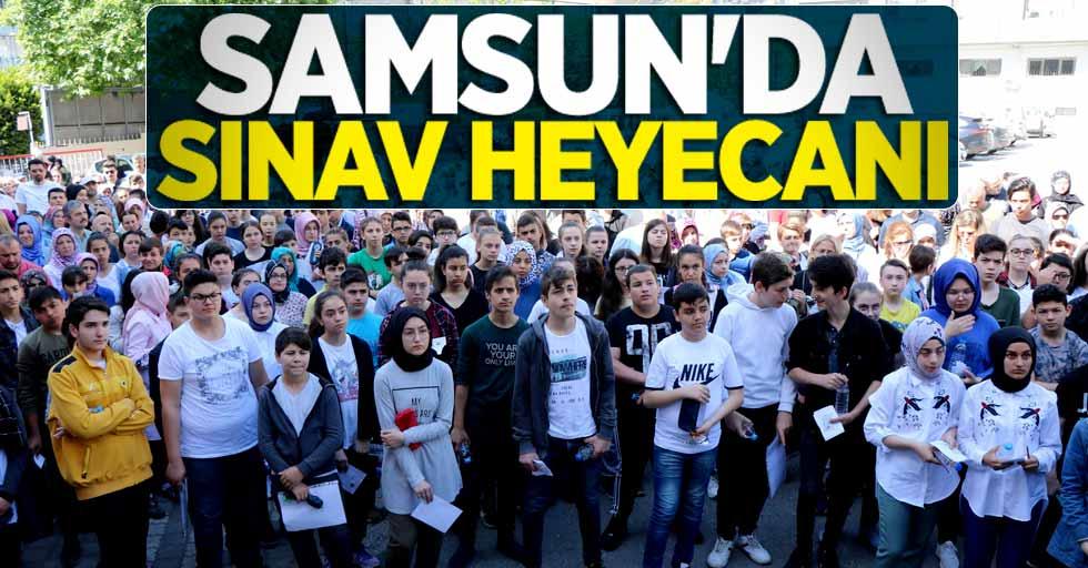 Samsun'da sınav heyecanı