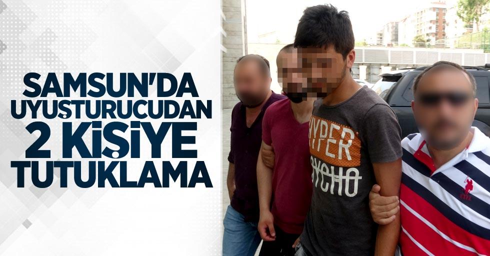 Samsun'da uyuşturucudan 2 kişiye tutuklama