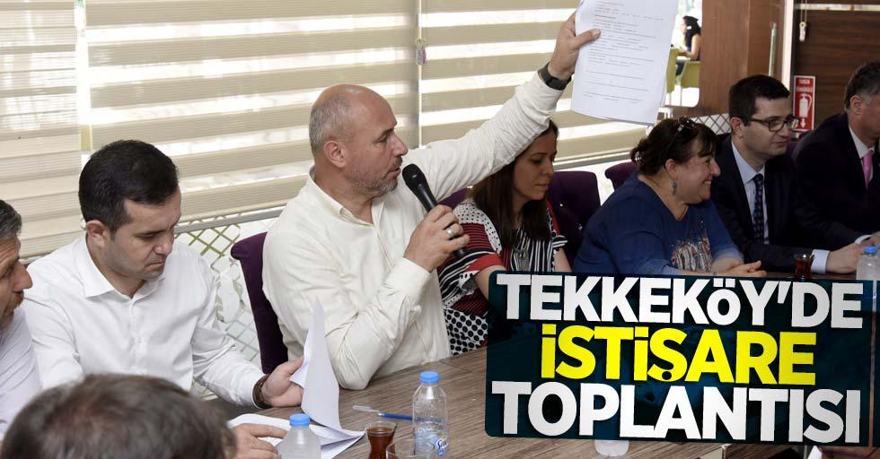 Tekkeköy'de istişare toplantısı