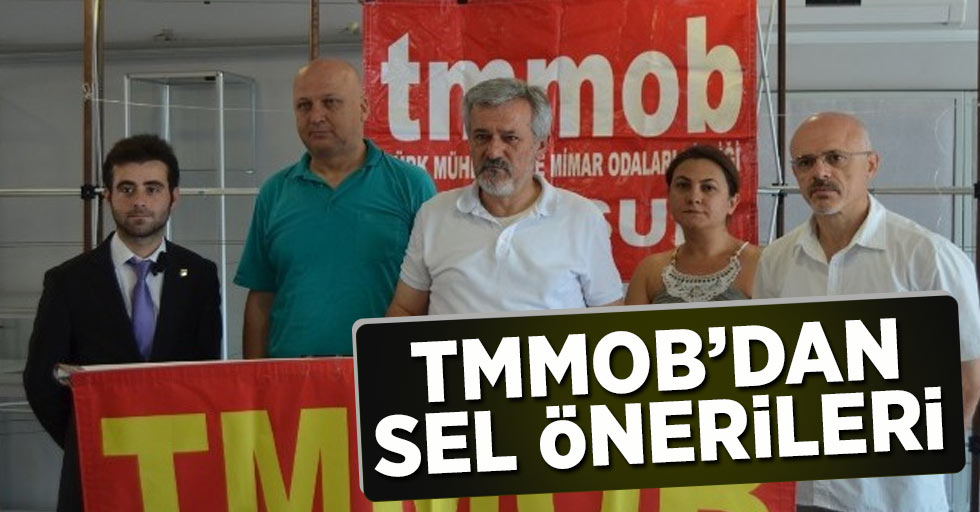 TMMOB'dan Sel Önerileri