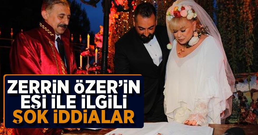 Zerrin Özer'in eşi ile ilgili Şok İddialar