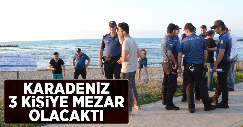 Karadeniz 3 kişiye mezar olacaktı