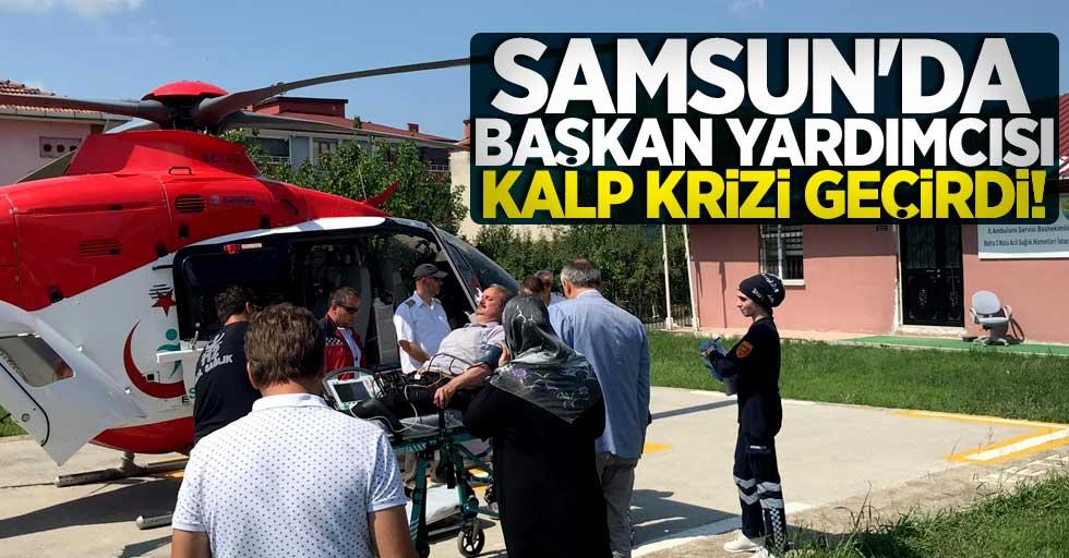 Samsun'da başkan yardımcısı kalp krizi geçirdi!
