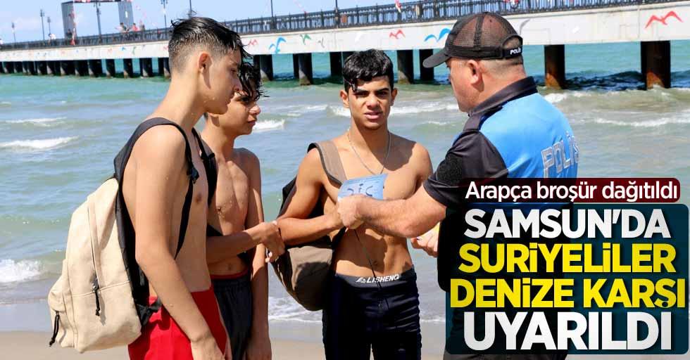 Samsun'da Suriyeliler denize karşı uyarıldı