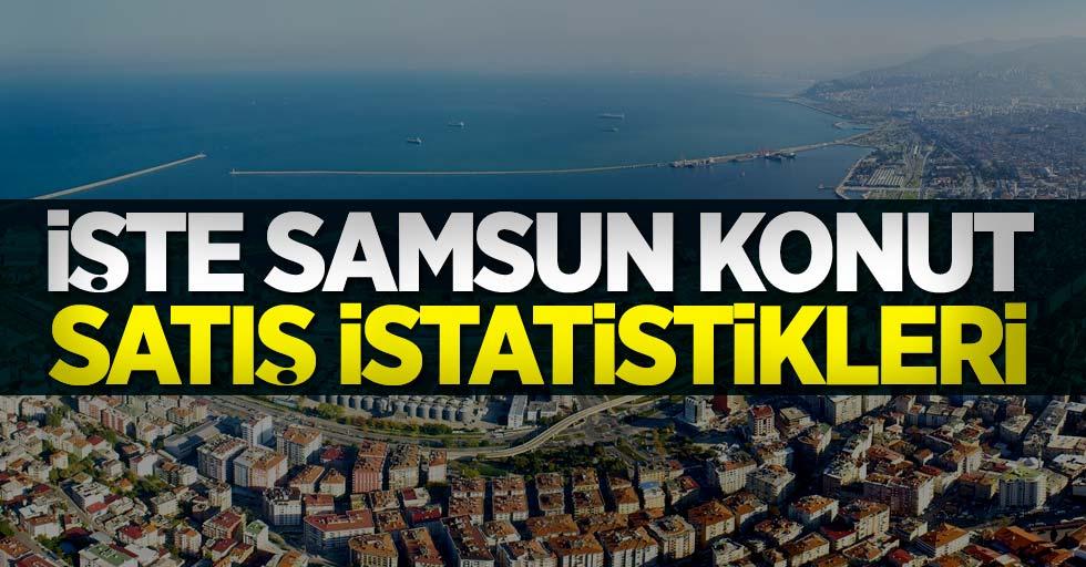 İşte Samsun konut satış istatistikleri