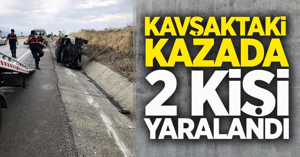 Kavşaktaki kazada 2 kişi yaralandı