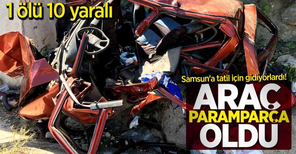Samsun'a tatil için gidiyorlardı! Feci kaza 1 ölü 10 yaralı