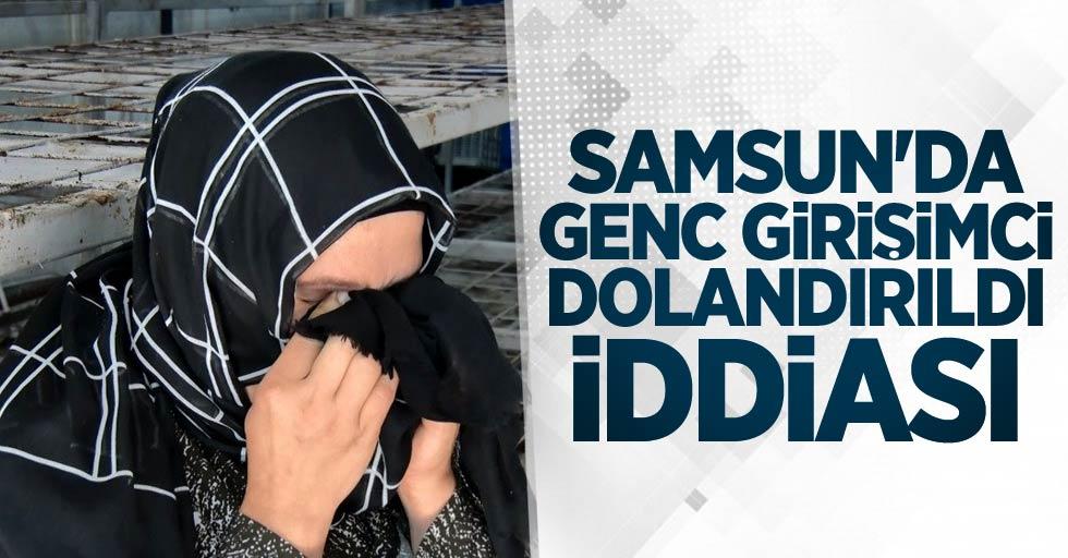 Samsun'da genç girişimci dolandırıldı iddiası