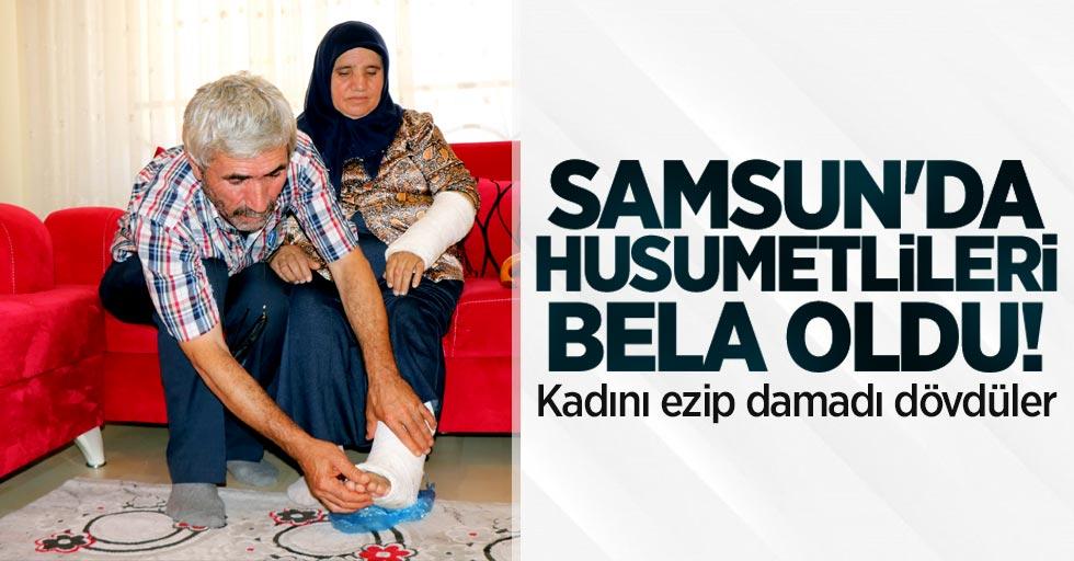 Samsun'da husumetlileri bela oldu! Kadını ezip damadı dövdüler