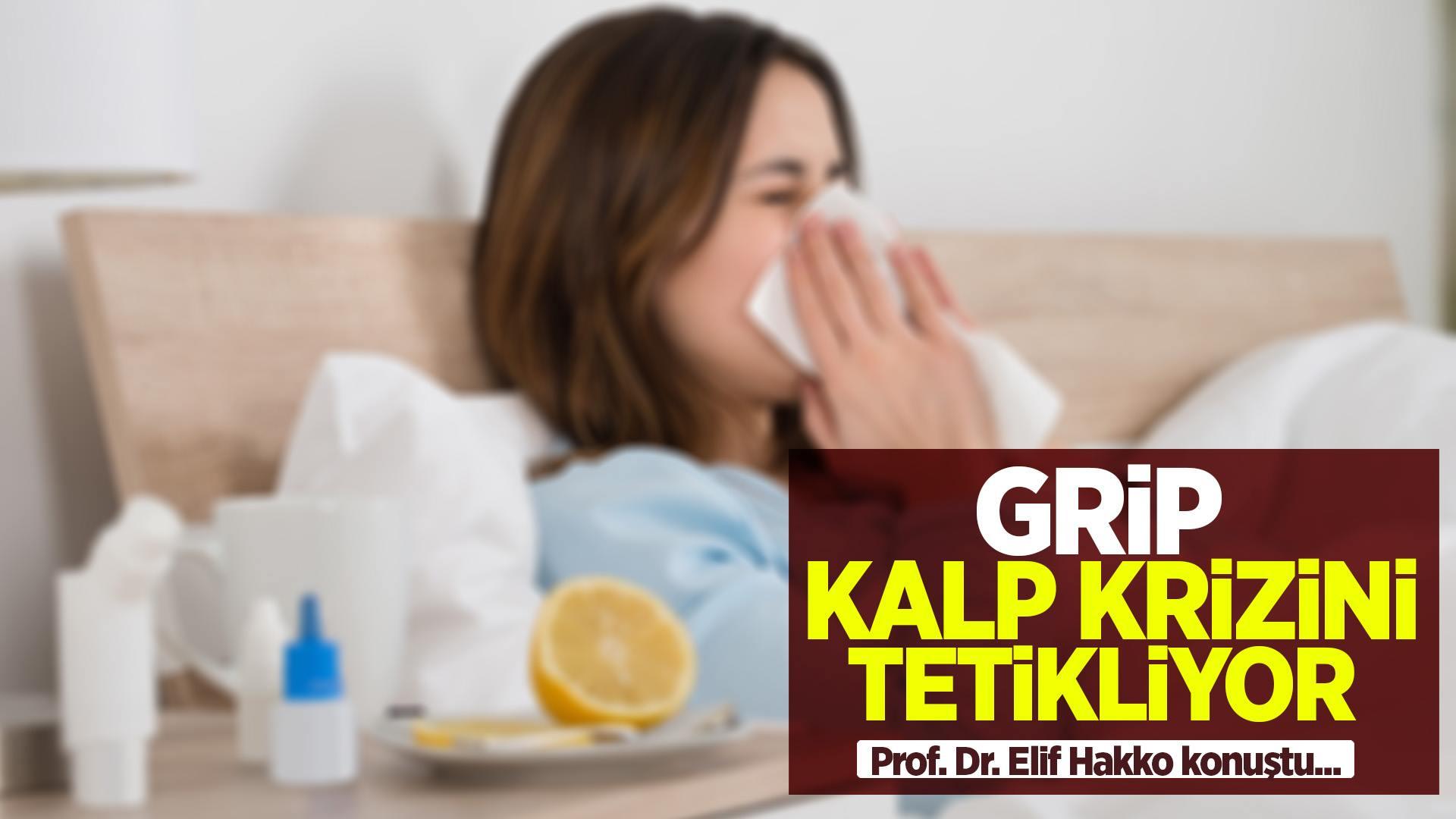 Dikkat! Grip, kalp krizini tetikliyor!