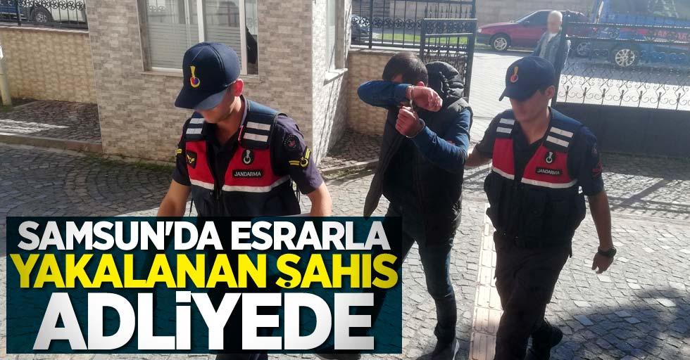 Samsun'da esrarla yakalanan şahıs adliyede