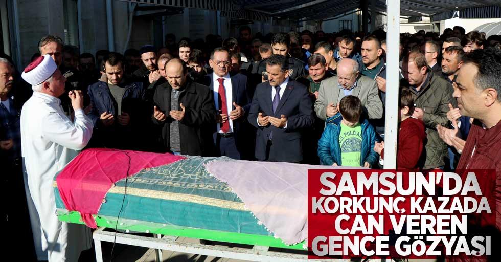 Samsun'da korkunç kazada can veren gence gözyaşı