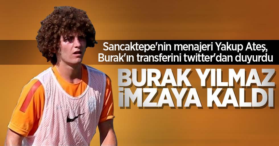 Sancaktepe'nin menajeri Yakup Ateş, Burak'ın transferini twitter'dan duyurdu! Burak Yılmaz imzaya kaldı
