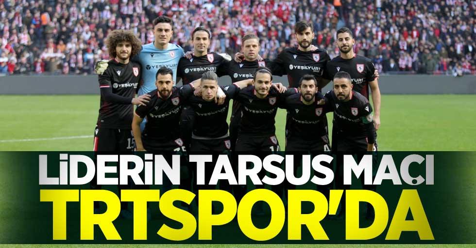 Liderin Tarsus maçı TRT Spor'da