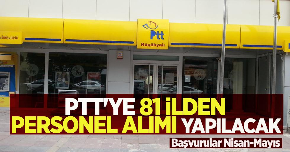 PTT'ye 81 ilden personel alımı yapılacak
