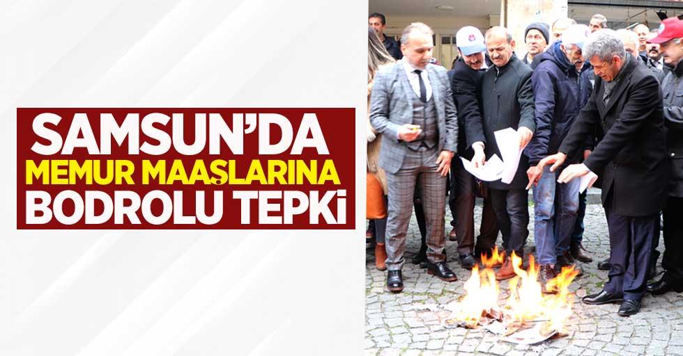 Samsun'da memur maaşlarına bodrolu tepki