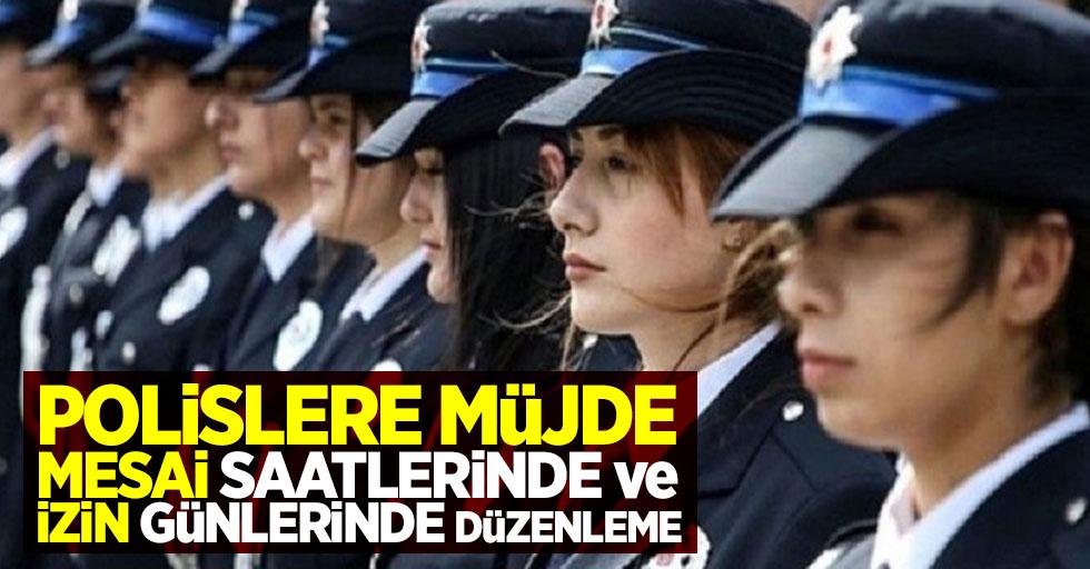Polislere müjde! mesai saatlerinde ve izin günlerinde düzenleme