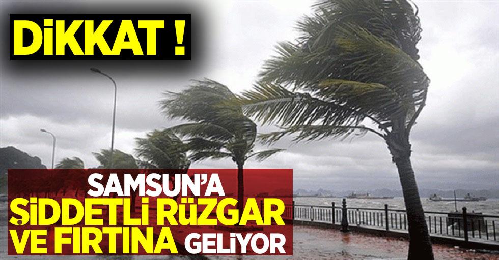 Samsun'a şiddetli rüzgar ve fırtına geliyor