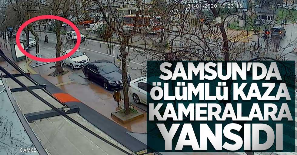 Samsun'da ölümlü kaza kameralara yansıdı
