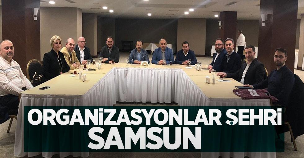 Organizasyonlar şehri Samsun