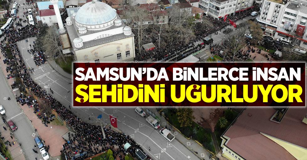 Samsun'da binlerce insan şehidini uğurluyor