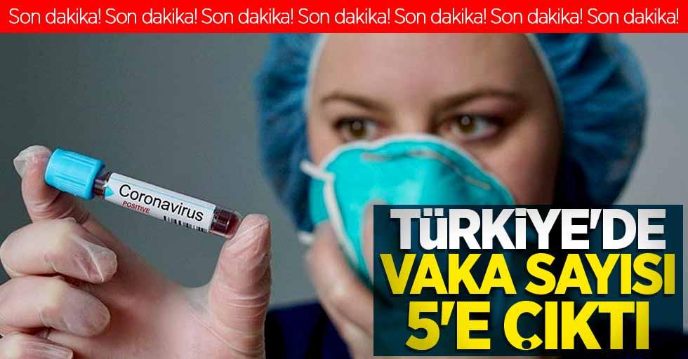 Son dakika! Türkiye'de corona virüs vakası 5'e çıktı