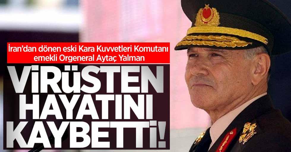 Türkiye'de virüs nedeniyle Aytaç Yalman hayatını kaybetti! Ölü sayısı 3'e yükseldi