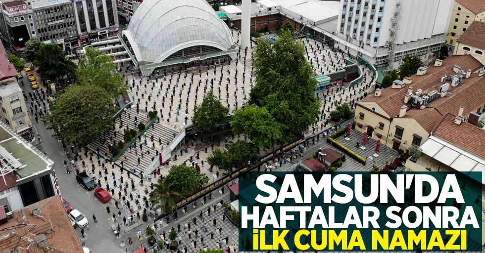 Samsun'da haftalar sonra ilk Cuma namazı