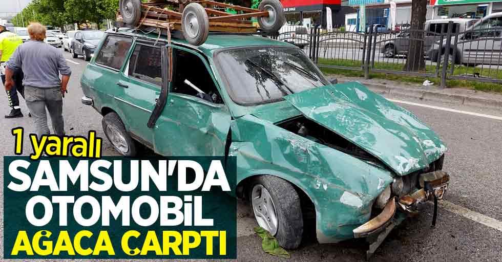 Samsun'da otomobil ağaca çarptı! 1 yaralı