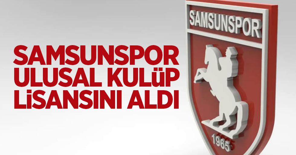 Samsunspor Ulusal Kulüp Lisansını aldı