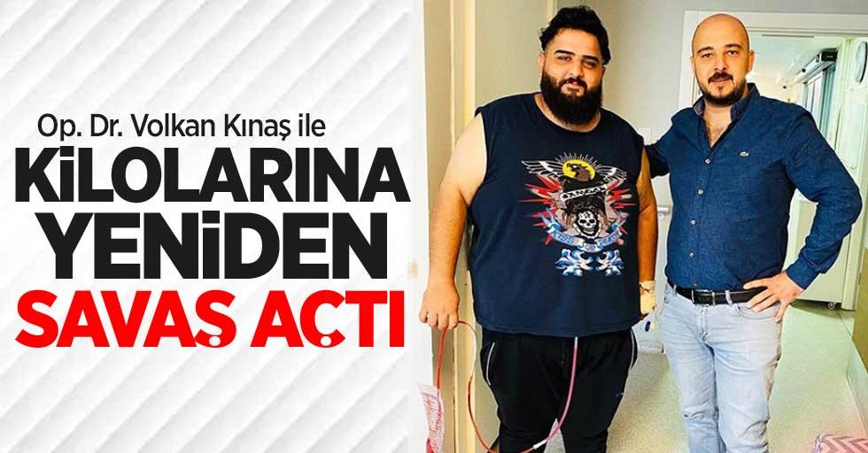 Op. Dr. Volkan Kınaş ile kilolarına yeniden savaş açtı