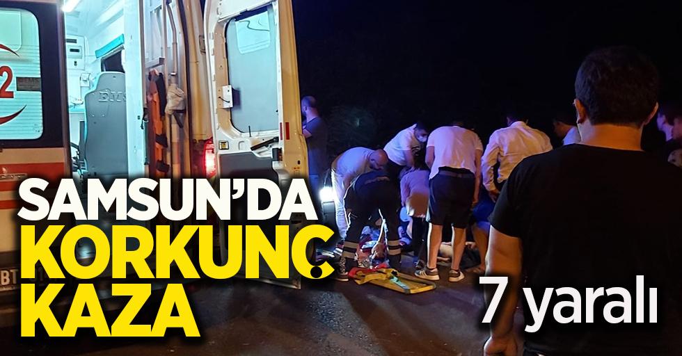 Samsun'da korkunç kaza ! 7 yaralı