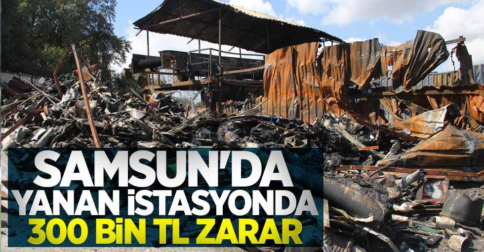 Samsun'da yanan istasyonda 300 bin TL zarar