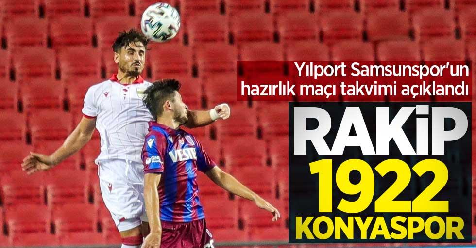 Yılport Samsunspor'un hazırlık maçı takvimi açıklandı! Rakip 1922 Konyaspor