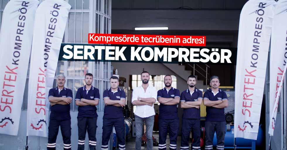 Kompresörde tecrübenin adresi: Sertek Kompresör
