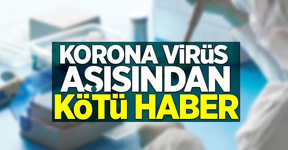 Koronavirüs aşısından kötü haber